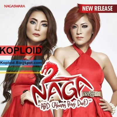 Download Lagu 2 Naga - ABD (Abang Bagi Duit)