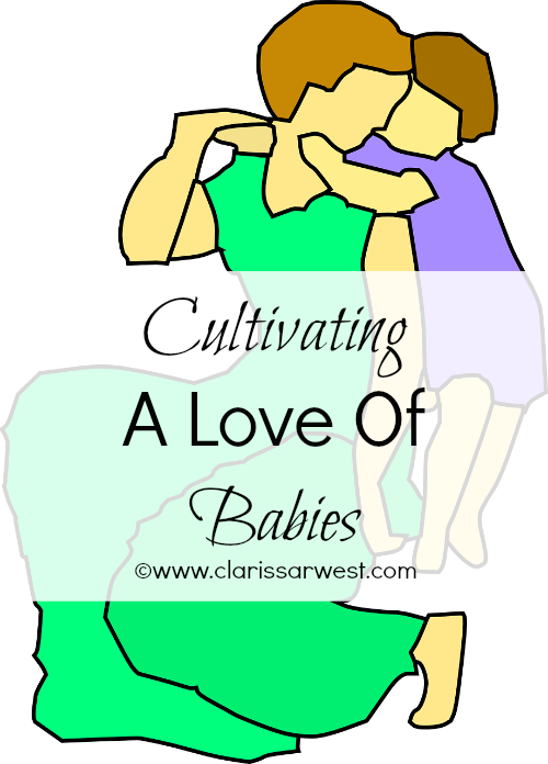 http://www.clarissarwest.com/2015/03/cultivating-love-of-babies.html