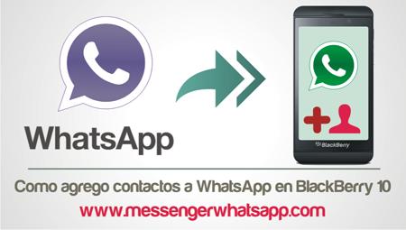 Como agrego contactos a WhatsApp en BlackBerry 10