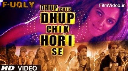 Dhup Chik - Fugly (2014) HD Music Video Watch Online