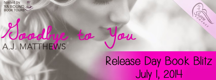 Goodbye to You Giveaway Ends 7/29