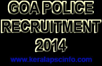Goa 2014, Goa Police, Police Goa Vacancy, Vacancy in Goa police 2014, Goa Police Constable