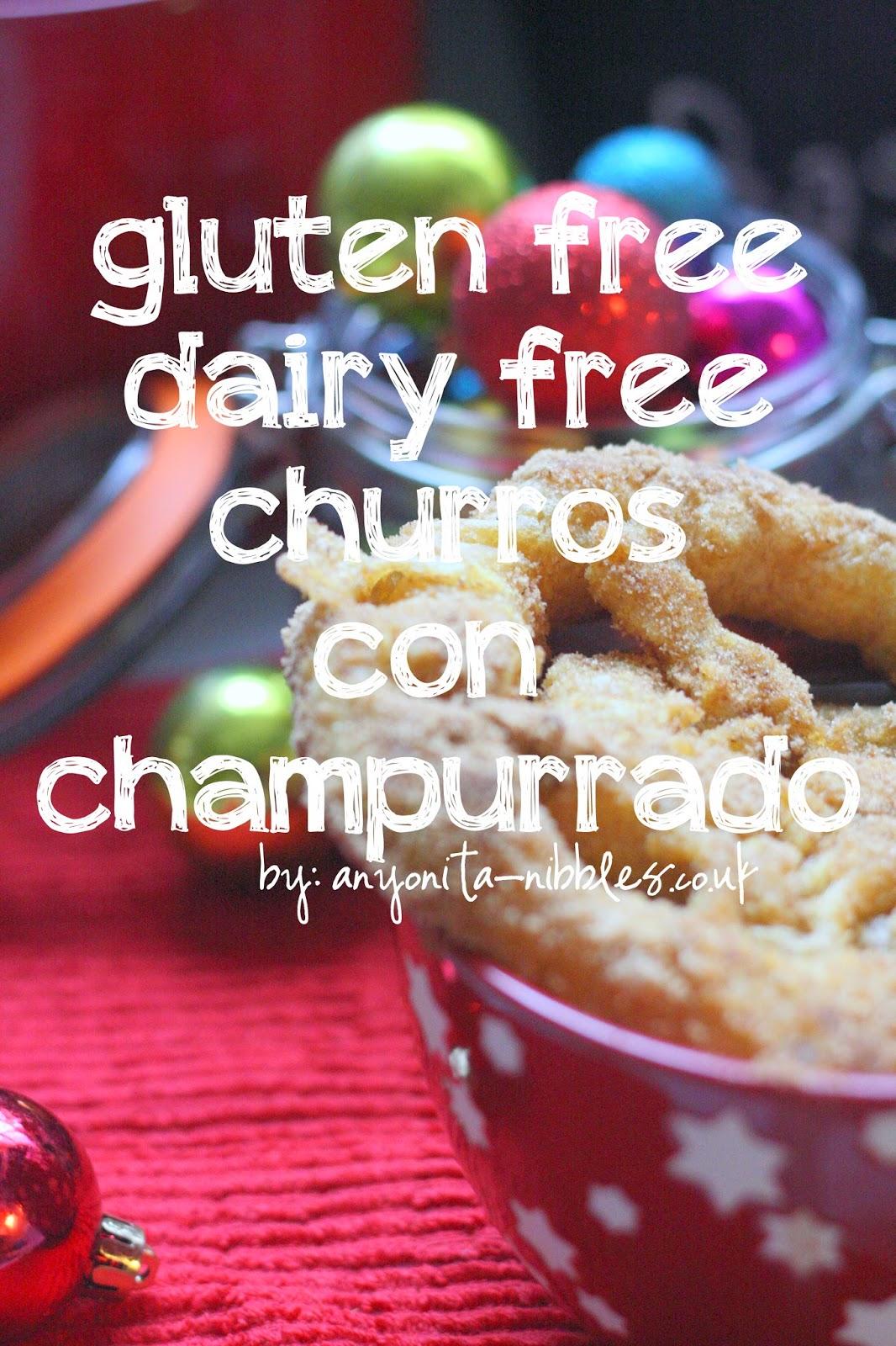 Gluten Free, Dairy Free Churros con Champurrado from Anyonita-nibbles.co.uk