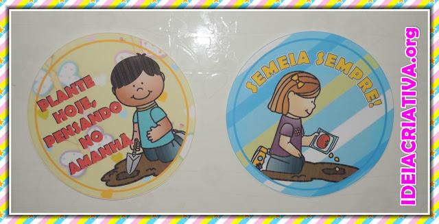 Cartazes e Botons Circulares Projeto Horta na Escola