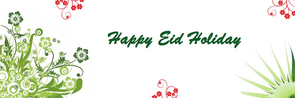 "eid holiday 26 shares eid ul azha is the most significant holiday on the islamic calendar, both in pakistan and throughout the muslim world meaning ""the feast of sacrifice."