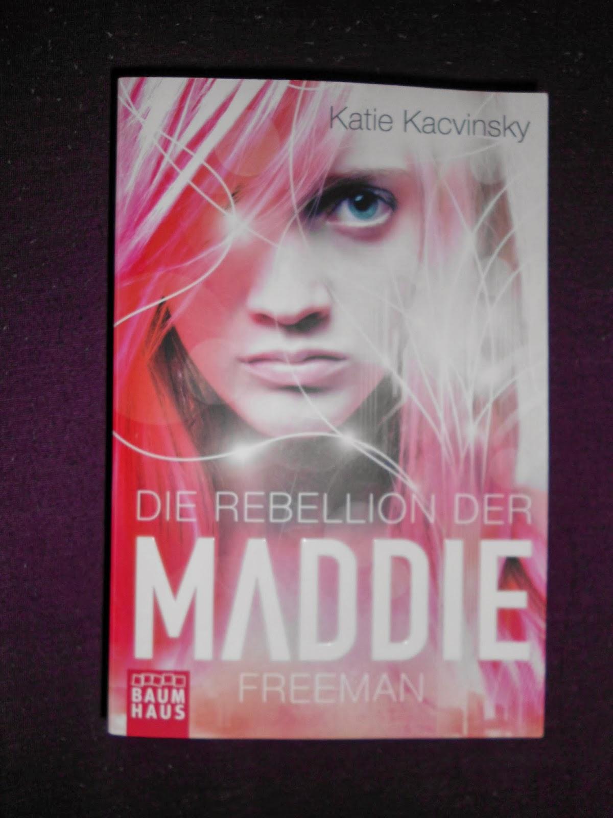 Rebellion Der Maddie Freeman Die Rebellion Der Maddie