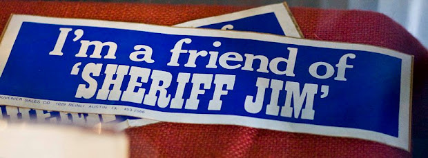 I'm A Friend of Sheriff Jim bumper sticker, sold to raise money for Sheriff Jim Flournoy's legal battles against Marvin Zindler following the closure of the Chicken Ranch in La Grange, Texas.