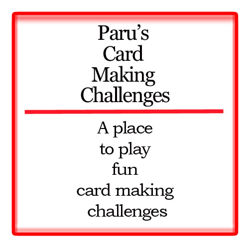 Paru's Card Making challenge