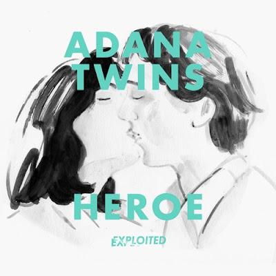 Adana Twins - Heroe