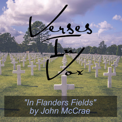 in flanders fields by john mccrae essay John mccrae witnessed only once the raw earth of flanders hide its shame in the warm scarlet glory of the poppy others have watched this resurrection of the flowers in four successive seasons, a fresh miracle every time it occurs.