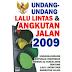 Undang-Undang Nomor 22 Tahun 2009 tentang Lalu Lintas dan Angkutan Jalan
