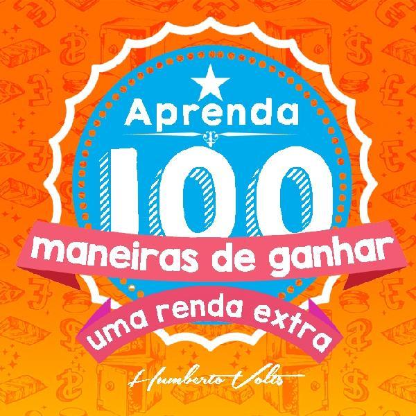 CLICK AQUI E VÁ PARA PÁGINA DO APRENDA 100 MANEIRAS DE GANHAR UMA RENDA EXTRA.