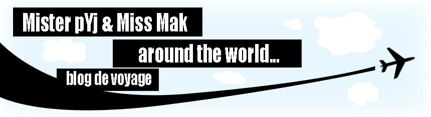 Mister pYj et Miss Mak around the world !