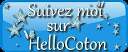 Suivez Moi sur HelloCoton !