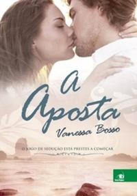 A aposta (Vanessa Bosso)
