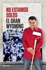 Ranking Semanal: Número 5. No estamos solos, de El Gran Wyoming.