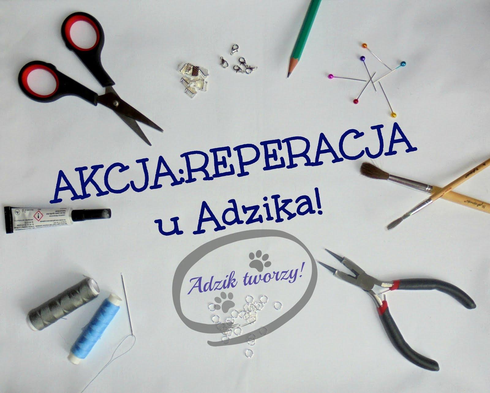 Akcja:Reperacja u Adzika :)