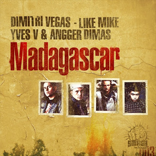Madagascar (Original Mix) - Dimitri Vegas. Like Mike. Yves V. Angger Dimas