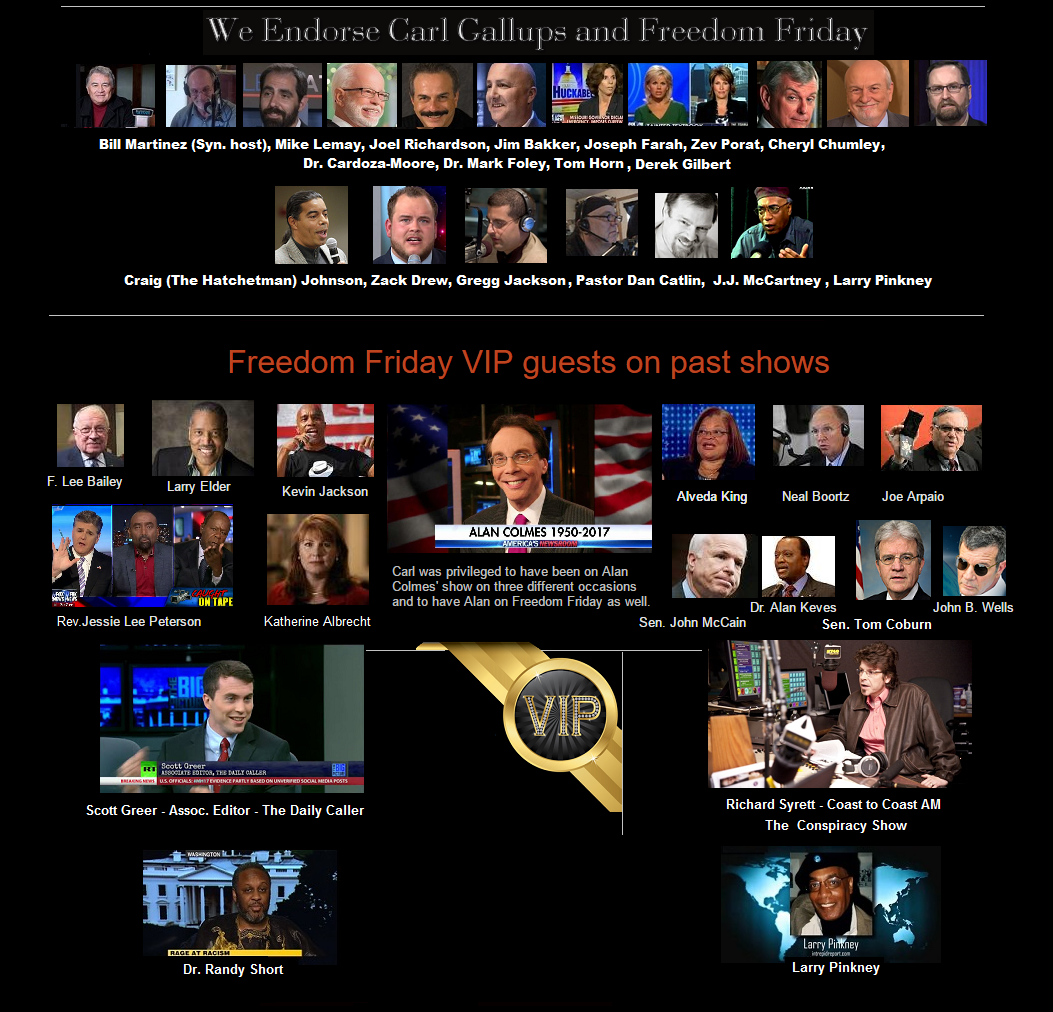 Visit FREEDOM FRIDAY WITH CARL GALLUPS - Listen NOW! Tons of shows and more!