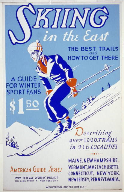 free printable, printable, vintage, vintage posters, retro prints, classic posters, graphic design, free download, sports, skiing, wpa, federal art project, Skiing in the East, A Guide for Winter Sport Fans $1.50 - Vintage Sports Travel Poster