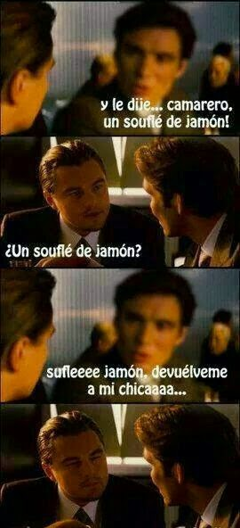 Camarero, un soufflé de jamón!