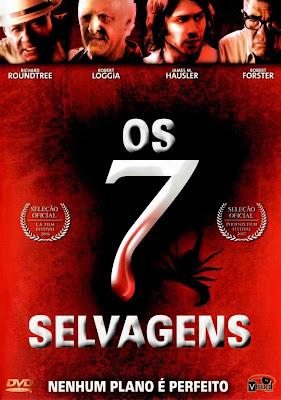Filme Poster Os 7 Selvagens DVDRip XviD & RMVB Dublado