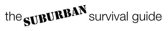 the suburban survival guide