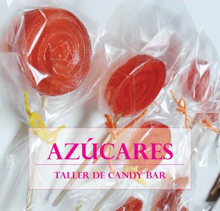 Taller de Candy Bar / AZÚCARES