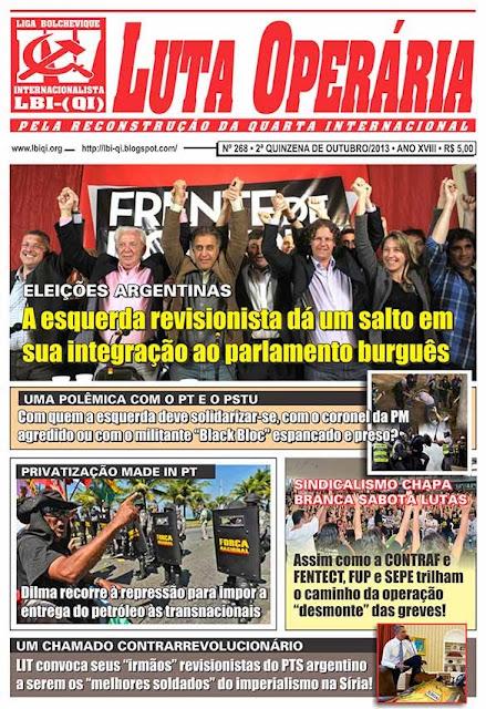 LEIA A EDIÇÃO DO JORNAL LUTA OPERÁRIA Nº 268, 2ª QUINZENA DE OUTUBRO/2013