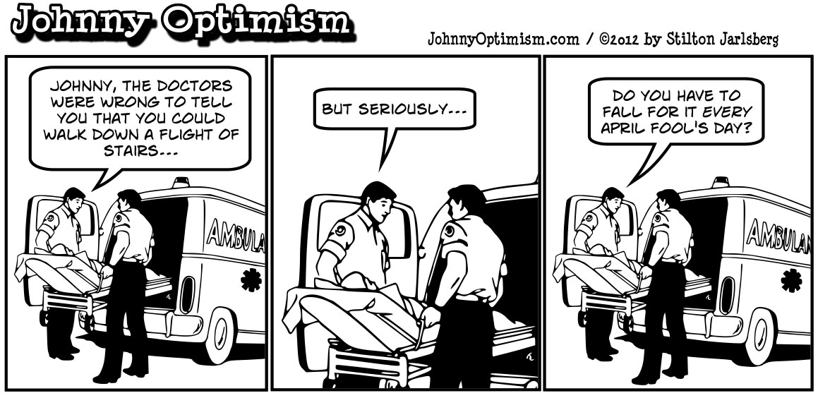 Johnny Optimism, johnnyoptimism, medical humor, ambulance, april fools