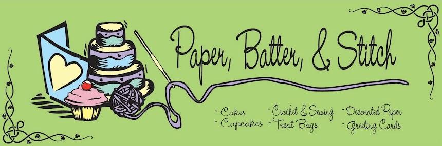 Paper, Batter, & Stitch