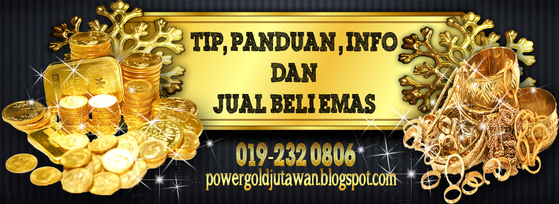 Tip, Panduan, Info & Jual Beli Emas