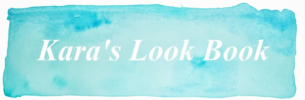 Kara's Look Book