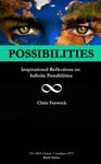 Possibilities:Inspirational Reflections on Infinite Possibilities