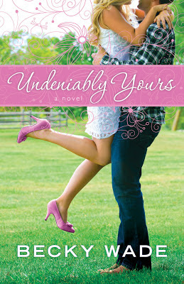 A book review of Undeniably Yours by Becky Wade (Bethany House) by papertapepins