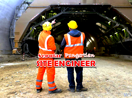 Pengertian Site Engineer