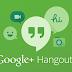 how to use google plus hangout video talk for multiple video conference गूगल हैंगआउट के जरिये कीजिये कई सारे व्यक्तियों से वीडियो चैट