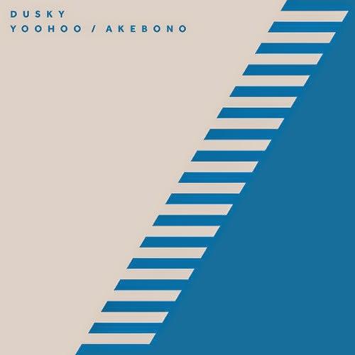 Dusky - Yoohoo / Akebono