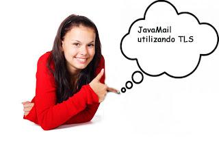 JavaMail utilizando TLS