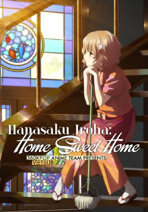 Hanasaku Iroha: Home Sweet Home (2013) Vietsub