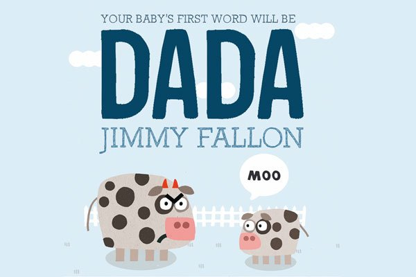 Jimmy Fallon Tonight Show Picture Books Father's Day