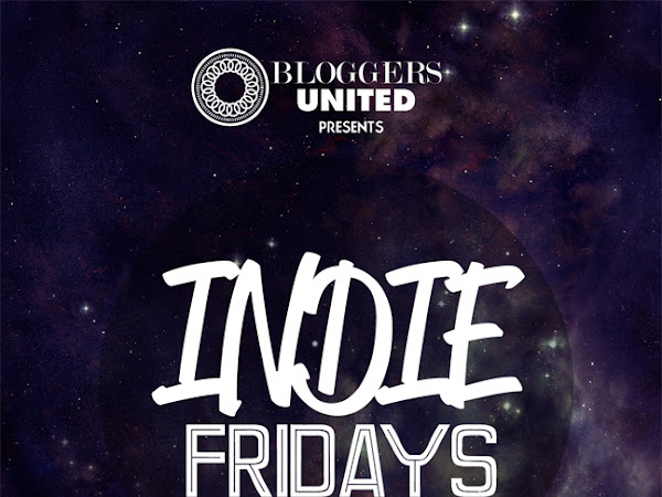 Bloggers United: Indie Fridays