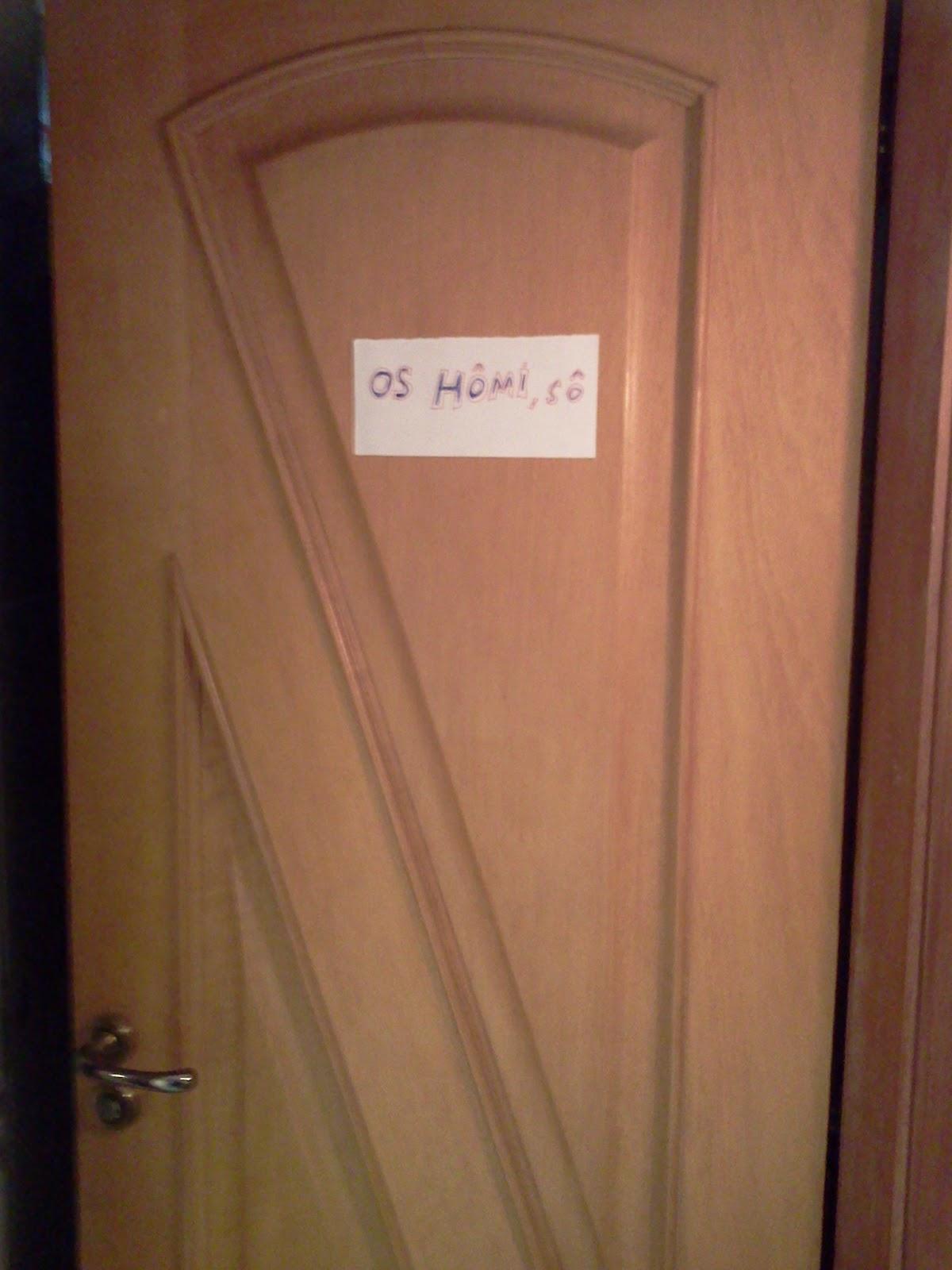 se está entrando na porta certa um aviso de os 'hômi' sô #8E563D 1200x1600 Aviso Para Banheiro Interditado