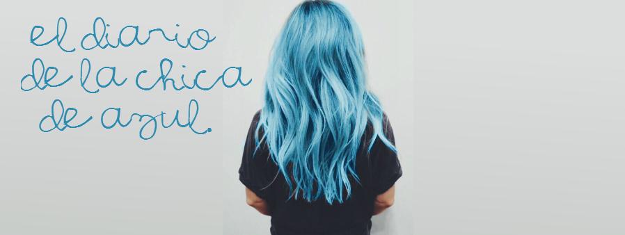 El Diario de la Chica de Azul