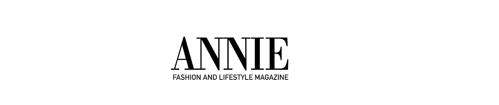 ANNIE - Online Magazine for Fashion Lifestyle Beauty