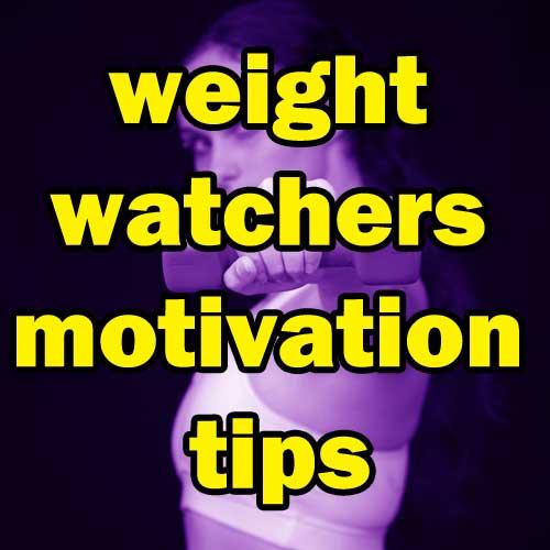Weight watchers motivation tips