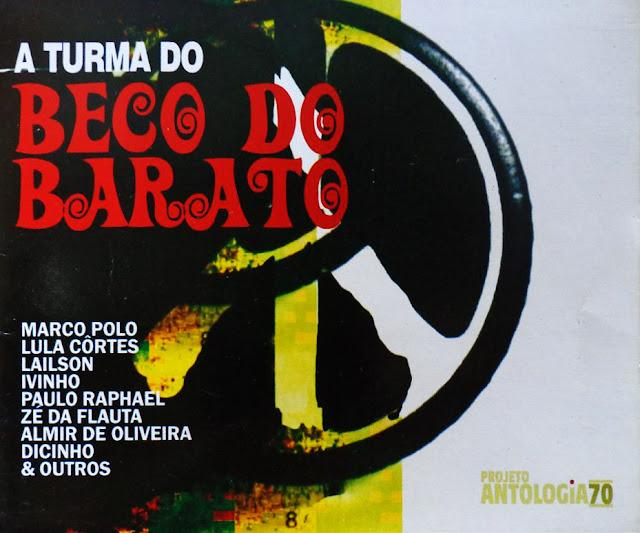 A Turma do Beco do Barato - Antologia 70 (2004)