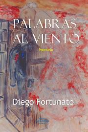 PALABRAS AL VIENTO (Poemario).