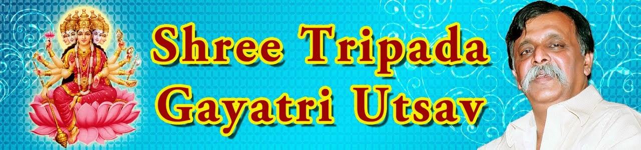 Shree Tripada Gayatri Utsav