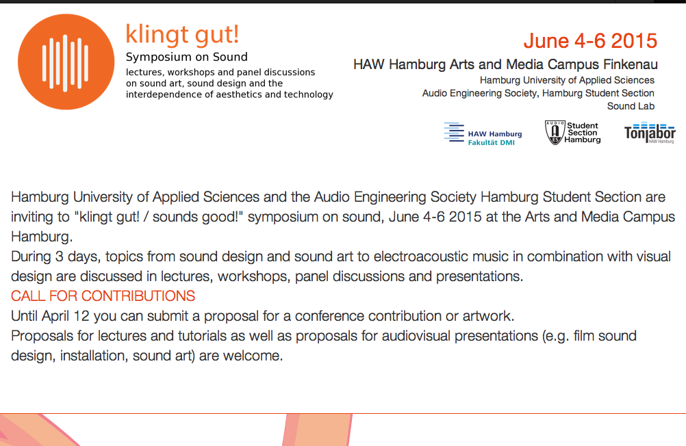 "Call for Contributions to the ""klingt gut! / sounds good!"" symposium on sound - Hamburg"